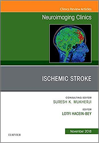 Portada del libro 9780323641579 Ischemic Stroke (An Issue of Neuroimaging Clinics of North America) POD