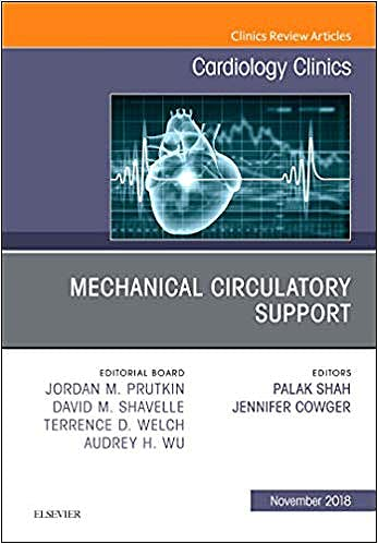 Portada del libro 9780323641593 Mechanical Circulatory Support (An Issue of Cardiology Clinics) POD