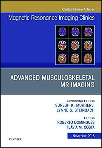 Portada del libro 9780323641616 Advanced Musculoskeletal MR Imaging (An Issue of Magnetic Resonance Imaging Clinics of North America, Vol. 26-4)