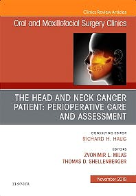 Portada del libro 9780323641715 The Head and Neck Cancer Patient: Perioperative Care and Assessment (An Issue of Oral and Maxillofacial Surgery Clinics of North America) POD