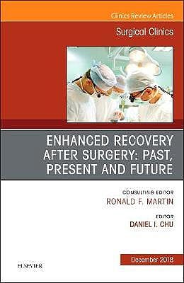 Portada del libro 9780323642125 Enhanced Recovery After Surgery. Past, Present, and Future (An Issue of Surgical Clinics) POD