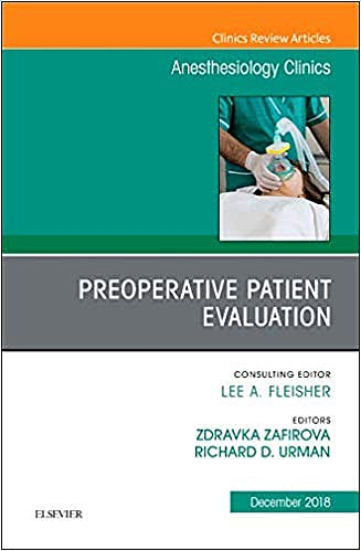 Portada del libro 9780323643085 Preoperative Patient Evaluation (An Issue of Anesthesiology Clinics) POD