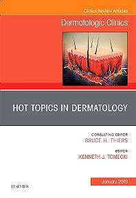 Portada del libro 9780323654975 Hot Topics in Dermatology (An Issue of Dermatologic Clinics) POD