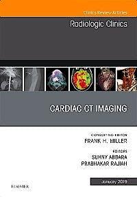 Portada del libro 9780323655033 Cardiac CT Imaging (An Issue of Radiologic Clinics of North America, Vol. 57-1)