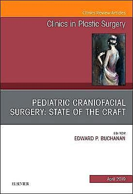 Portada del libro 9780323655705 Pediatric Craniofacial Surgery. State of the Craft (An Issue of Clinics in Plastic Surgery) POD
