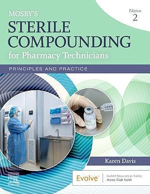 Portada del libro 9780323673242 Mosby's Sterile Compounding for Pharmacy Technicians. Principles and Practice