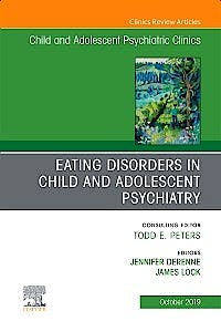 Portada del libro 9780323673297 Eating Disorders in Child and Adolescent Psychiatry (An Issue of Child and Adolescent Psychiatric Clinics of North America)
