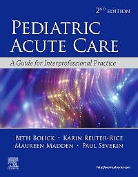 Portada del libro 9780323673327 Pediatric Acute Care. A Guide to Interprofessional Practice