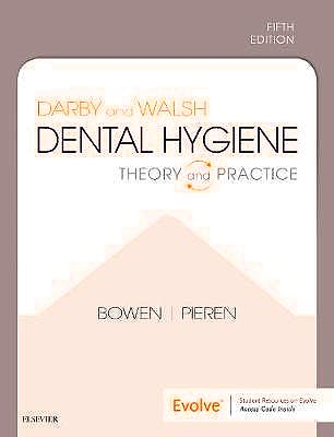 Portada del libro 9780323676762 Darby and Walsh Dental Hygiene. Theory and Practice