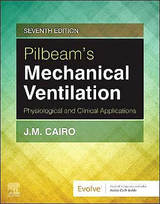 Portada del libro 9780323676939 Pilbeam's Mechanical Ventilation. Physiological and Clinical Applications (Hardback)