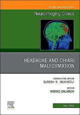 Portada del libro 9780323677820 Headache and Chiari Malformation (An Issue of Neuroimaging Clinics of North America) POD