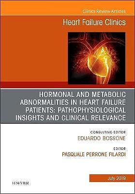 Portada del libro 9780323677998 Hormonal and Metabolic Abnormalities in Heart Failure Patients (An Issue of Heart Failure Clinics) POD