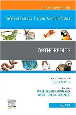 Portada del libro 9780323678018 Orthopedics (An Issue of Veterinary Clinics of North America. Exotic Animal Practice)