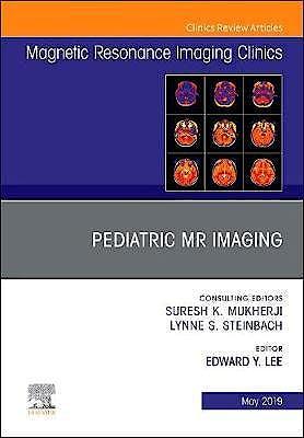 Portada del libro 9780323678193 Pediatric MR Imaging (An Issue of Magnetic Resonance Imaging Clinics of North America) POD