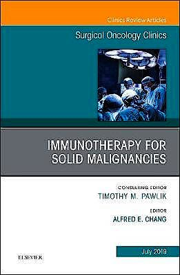 Portada del libro 9780323678254 Immunotherapy for Solid Malignancies (An Issue of Surgical Oncology Clinics of North America) POD