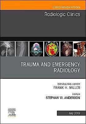Portada del libro 9780323678339 Trauma and Emergency Radiology (An Issue of Radiologic Clinics)