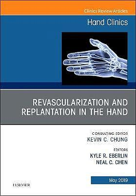 Portada del libro 9780323678438 Revascularization and Replantation in the Hand (An Issue of Hand Clinics, Vol. 35-2)