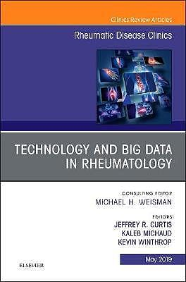 Portada del libro 9780323678629 Technology and Big Data in Rheumatology (An Issue of Rheumatic Disease Clinics of North America) POD