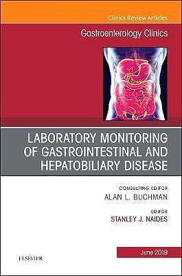 Portada del libro 9780323678704 Laboratory Monitoring of Gastrointestinal and Hepatobiliary Disease (An Issue of Gastroenterology Clinics)