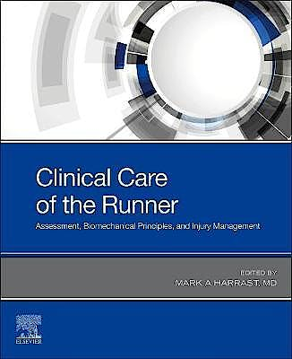 Portada del libro 9780323679497 Clinical Care of the Runner. Assessment, Biomechanical Principles, and Injury Management