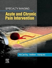 Portada del libro 9780323680363 Acute and Chronic Pain Intervention (Specialty Imaging) (Print + Online)