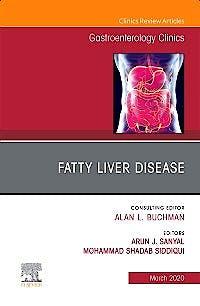 Portada del libro 9780323682039 Fatty Liver Disease (An Issue of Gastroenterology Clinics)