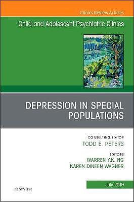 Portada del libro 9780323682053 Depression in Special Populations (An Issue of Child and Adolescent Psychiatric Clinics of North America) POD