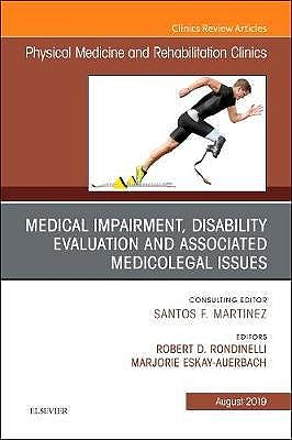 Portada del libro 9780323682121 Medical Impairment and Disability Evaluation & Associated Medicolegal Issues (An Issue of of Physical Medicine and Rehabilitation Clinics)
