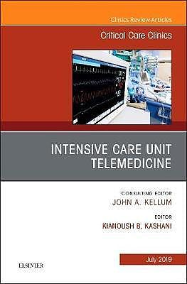 Portada del libro 9780323682145 Intensive Care Unit Telemedicine (An Issue of Critical Care Clinics, Vol. 35-3)
