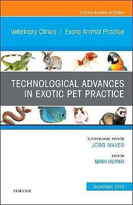 Portada del libro 9780323682183 Technological Advances in Exotic Pet Practice (An Issue of Veterinary Clinics. Exotic Animal Practice)