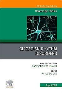 Portada del libro 9780323682268 Circadian Rhythm Disorders (An Issue of Neurologic Clinics)