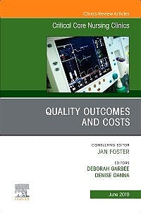 Portada del libro 9780323682305 Quality Outcomes and Costs (An Issue of Critical Care Nursing Clinics of North America)