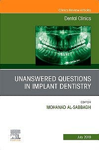 Portada del libro 9780323682435 Unanswered Questions in Implant Dentistry (An Issue of Dental Clinics of North America) POD
