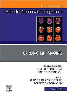 Portada del libro 9780323682459 Cardiac MR Imaging (An Issue of Magnetic Resonance Imaging Clinics of North America)
