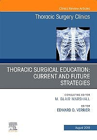 Portada del libro 9780323682510 Thoracic Surgeon Education. Current and Future Strategies (An Issue of Thoracic Surgery Clinics)