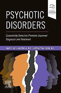 Portada del libro 9780323683098 Psychotic Disorders. Comorbidity Detection Promotes Improved Diagnosis and Treatment