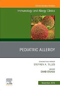 Portada del libro 9780323683128 Pediatric Allergy (An Issue of Immunology and Allergy Clinics)
