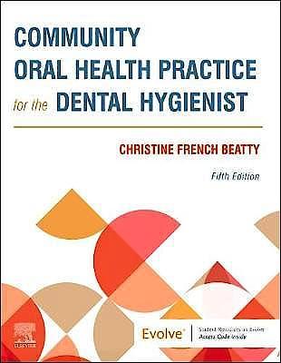 Portada del libro 9780323683418 Community Oral Health Practice for the Dental Hygienist