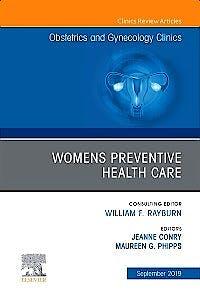 Portada del libro 9780323683517 Womens Preventive Health Care (An Issue of OB/GYN Clinics of North America)