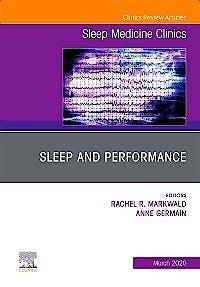 Portada del libro 9780323683609 Sleep and Performance (An Issue of Sleep Medicine Clinics)
