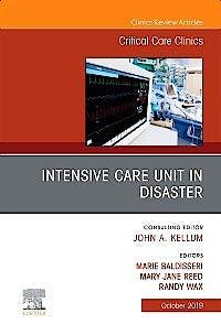 Portada del libro 9780323683913 Intensive Care Unit in Disaster (An Issue of Critical Care Clinics)