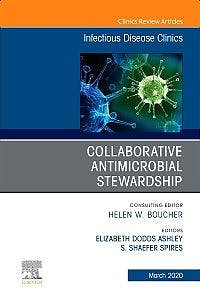 Portada del libro 9780323683937 Collaborative Antimicrobial Stewardship (An Issue of Infectious Disease Clinics)