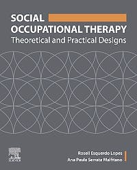 Portada del libro 9780323695497 Social Occupational Therapy. Theoretical and Practical Designs