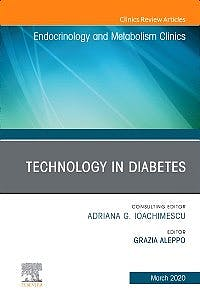 Portada del libro 9780323697613 Technology in Diabetes (An Issue of Endocrinology and Metabolism Clinics)