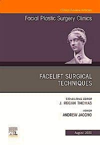 Portada del libro 9780323708395 Facelift Surgical Techniques (An Issue of Facial Plastic Surgery Clinics) POD
