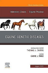 Portada del libro 9780323708593 Equine Genetic Diseases (An Issue of Veterinary Clinics. Equine Practice) POD