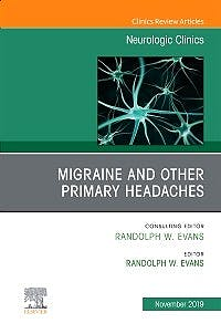 Portada del libro 9780323708708 Migraine and other Primary Headaches (An Issue of Neurologic Clinics) POD