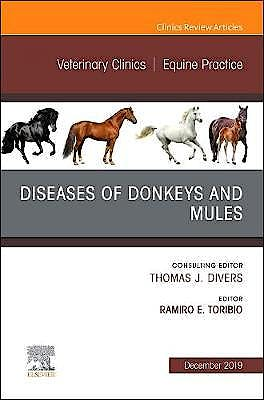 Portada del libro 9780323708746 Diseases of Donkeys and Mules (An Issue of Veterinary Clinics of North America. Equine Practice)