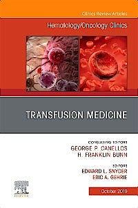 Portada del libro 9780323709064 Transfusion Medicine (An Issue of Hematology/Oncology Clinics)