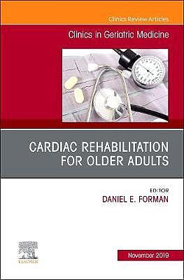 Portada del libro 9780323709101 Cardiac Rehabilitation, An Issue of Clinics in Geriatric Medicine